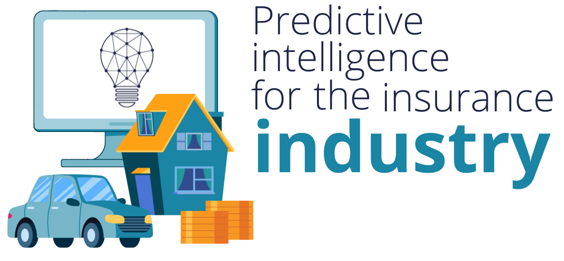 Car, house, computer screen icons and text:Predictive intelligence for the insurance industry